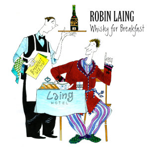 RobinLaing_Whisky_for_Breakfast_medium